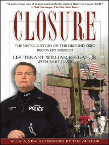 Closure: The Untold Story of the Ground Zero Recovery Mission
