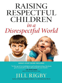 Kids Turn To Screens To Cope With A Chaotic World Futurity >> Raising Respectful Children In A Disrespectful World By Jill Rigby