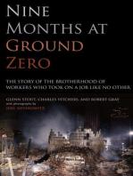 Nine Months at Ground Zero