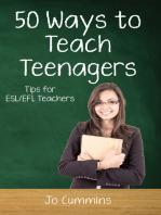 Fifty Ways to Teach Teenagers