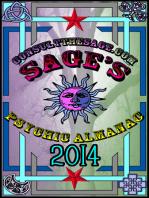 Sage's 2014 Psychic Almanac