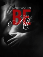 Be All (All Series, Book 1)