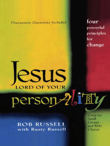 Jesus Lord of Your Personality: Four Powerful Principles for Change