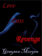 Love, Loss, Revenge