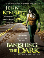 Banishing the Dark
