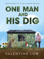 One Man and His Dig