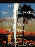I Feel Earthquakes More Often Than They Happen