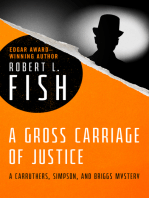 A Gross Carriage of Justice
