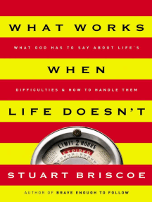 What Works When Life Doesn't