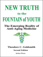 New Truth to the Fountain of Youth