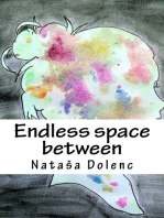 Endless Space Between
