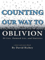 Counting Our Way To Oblivion