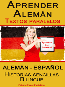 Aprender Alemán - Textos paralelos - Historias sencillas (Alemán - Español) Bilingüe