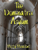 The Dominatrix Asylum (Female Domination, BDSM)