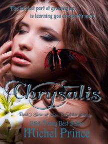 Chrysalis: Book One of the Chrysalis Series