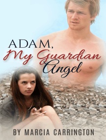 Adam, My Guardian Angel
