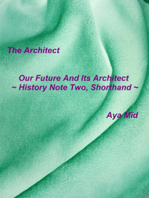 Our Future And Its Architect ~ History Note Two, Shorthand ~