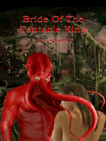Bride Of The Tentacle King