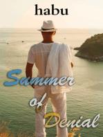 Summer of Denial