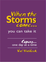 When The Storms Come