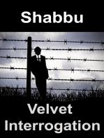Velvet Interrogation