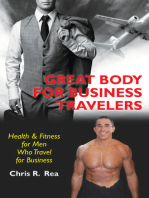 Great Body for Business Travelers