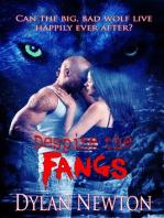 Despite the Fangs