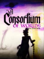 A Consortium of Worlds No. 1