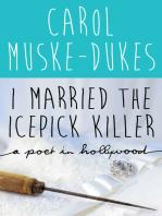 I Married the Icepick Killer