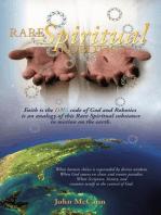 Rare Spiritual Robotics