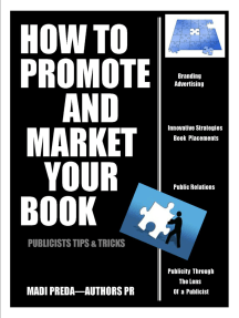 How To Promote and Market Your Book: Publicists tips & tricks