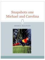 Snapshots (Michael and Carolina series) part one