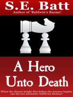A Hero Unto Death