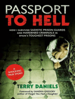Passport to Hell: How I Survived Sadistic Prison Guards and Hardened Criminals in Spain's Toughest Prisons