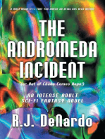 The Andromeda Incident