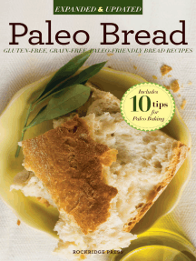 Paleo Bread: Gluten-Free Bread Recipes for a Paleo Diet