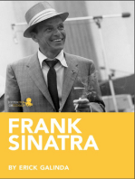 Frank Sinatra: A Biography: Learn about the life and adventures of Frank Sinatra