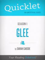 Quicklet on Glee Season 1