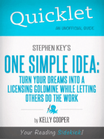 Quicklet On Stephen Key's One Simple Idea