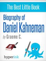 Daniel Kahneman: 2002 Nobel Laureate and Creator of Hedonic Psychology