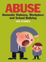 Abuse, Domestic Violence, Workplace and School Bullying