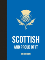 Scottish and Proud of it