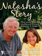 Natasha's Story: Michael Nicholson Rescued A 9-Year Old Orphan From Sarajevo