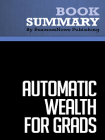 Automatic Wealth For Grads  Michael Masterson (BusinessNews Publishing Book Summary)