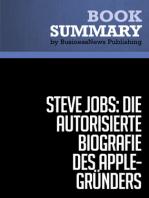 Steve Jobs, Die autorisierte Biografie des AppleGründers  Walter Isaacson (BusinessNews Publishing Buchzusammenfassung)