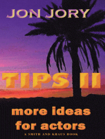 TIPS II, More Ideas for Actors