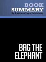 Bag The Elephant  Steve Kaplan (BusinessNews Publishing Book Summary)