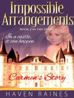 Impossible Arrangements: Carmen's Story