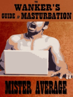 The Wanker's Guide to Masturbation