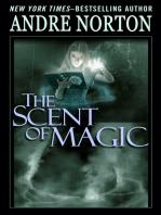 The Scent of Magic